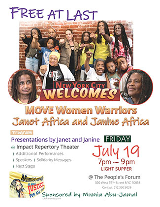 Welcome home our Sheroes, Janet Africa & Janine Africa on July 19, 2019 at The People's Forum, NYC.