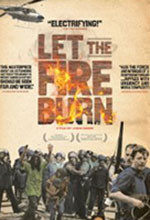 Let the Fire Burn movie ad